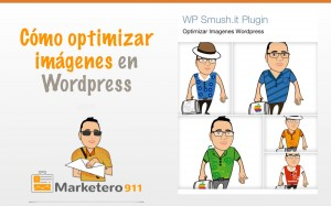 Cómo optimizar imágenes en WordPress con WP Smush.it Plugin