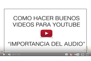 como-hacer-buenos-videos-para-youtube