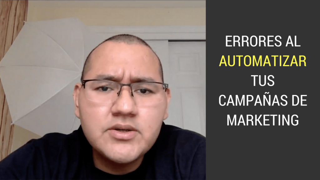 Errores al automatizar tus campanas de marketing